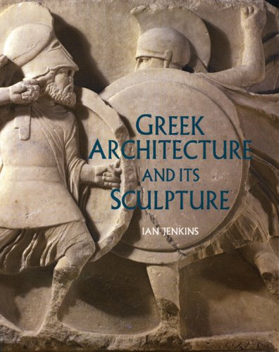 Greek Architecture and Its Sculpture 9780674023888