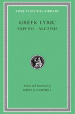 Greek Lyric, Volume I: Sappho and Alcaeus 9780674991576