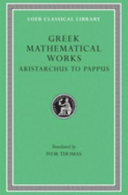 Greek Mathematical Works, Volume II: Aristarchus to Pappus 9780674993990