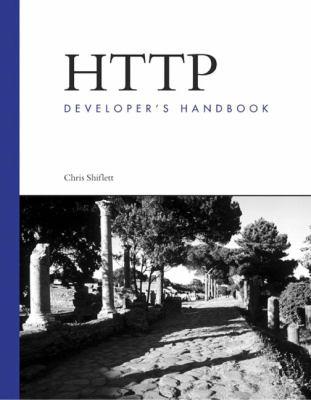 HTTP Developer's Handbook 9780672324543