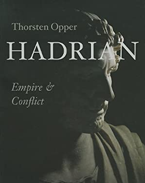 Hadrian: Empire and Conflict 9780674057425