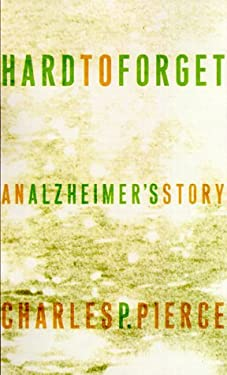 Hard to Forget: An Alzheimer's Story 9780679452911