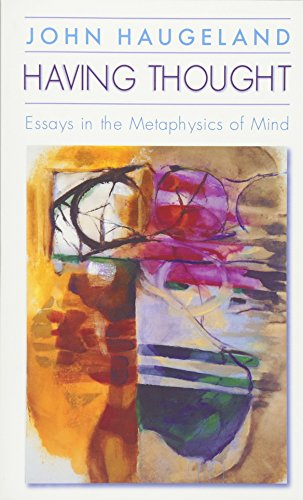 Having Thought: Essays in the Metaphysics of Mind 9780674004153