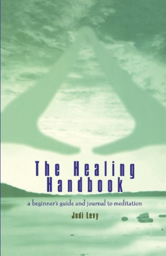 Healing Handbook: A Beginner's Guide and Journal to Meditation 9780671027599