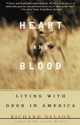 Heart and Blood: Living with Deer in America 9780679736868