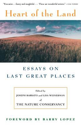 Heart of the Land: Essays on Last Great Places 9780679755012