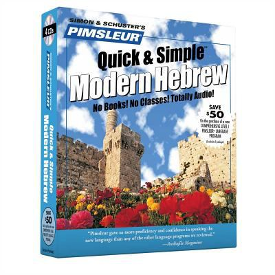 Hebrew, Q&s: Learn to Speak and Understand Hebrew with Pimsleur Language Programs 9780671790851