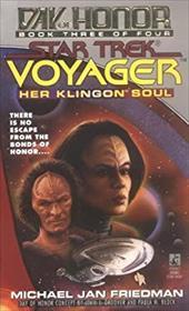 Her Klingon Soul: Day of Honor #3