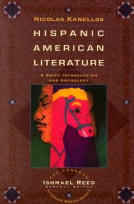 Hispanic-American Literature: A Brief Introduction and Anthology 9780673469564
