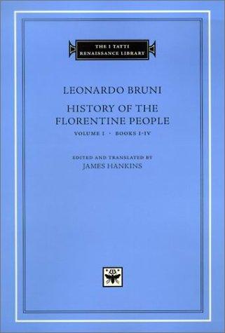 History of the Florentine People, Volume 1: Books I-IV