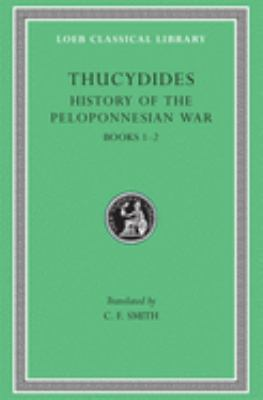 History of the Peloponnesian War, Volume I: Books 1-2 9780674991200