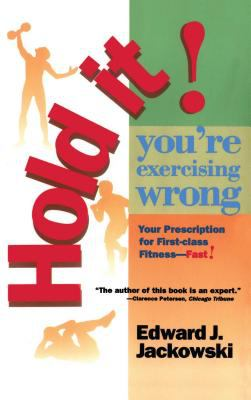 Hold It! You're Exercising Wrong 9780671890773
