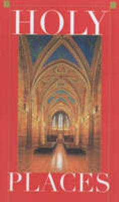 Holy Places: 3sacred Sites in Catholicism 9780670030811