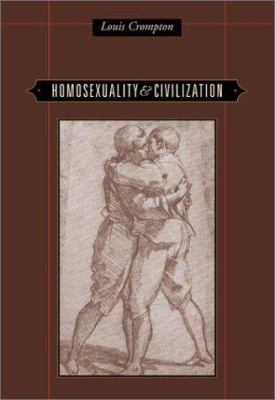 Homosexuality & Civilization 9780674011977