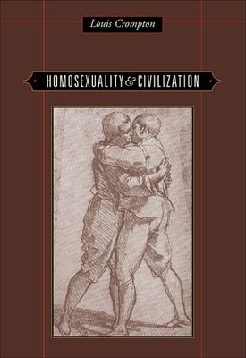 Homosexuality & Civilization 9780674022331