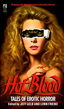 Hot Blood: Tales of Provocative Horror (Hot Blood )