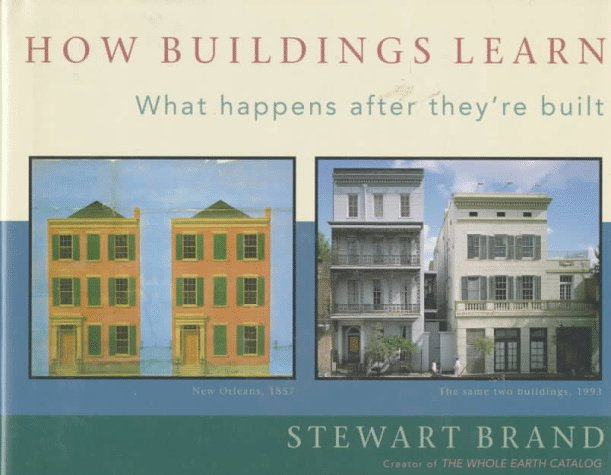 How Buildings Learn: What Happens After They're Built 9780670835157