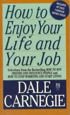 How to Enjoy Your Life and Your Job 9780671708269