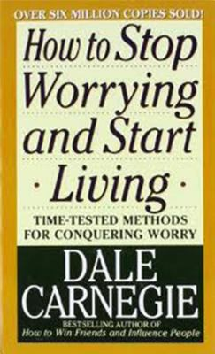 How to Stop Worrying and Start Living 9780671733353