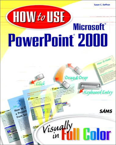 How to Use Microsoft PowerPoint 2000 9780672315299