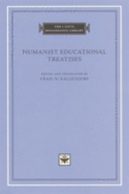 Humanist Educational Treatises 9780674007598