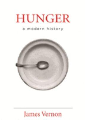 Hunger: A Modern History 9780674026780