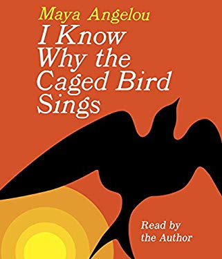 I Know Why the Caged Bird Sings 9780679451730