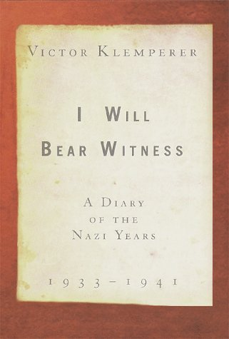 I Will Bear Witness, Volume 1: A Diary of the Nazi Years 9780679456964