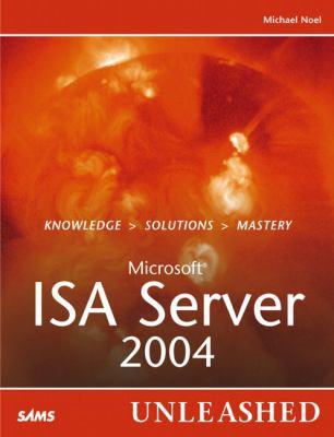 ISA Server 2004 Unleasehed 9780672327186