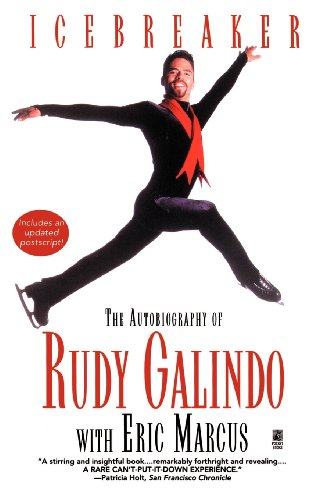 Icebreaker: The Autobiography of Rudy Galindo 9780671003913