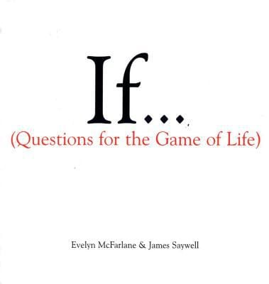 If...: (Questions for the Game of Life) 9780679445357