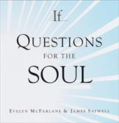 If. . . Questions for the Soul