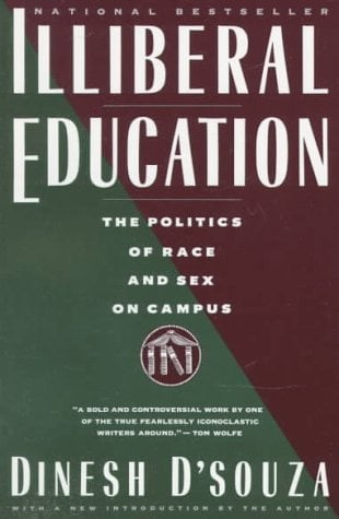 Illiberal Education: The Politics of Race and Sex on Campus 9780679738572