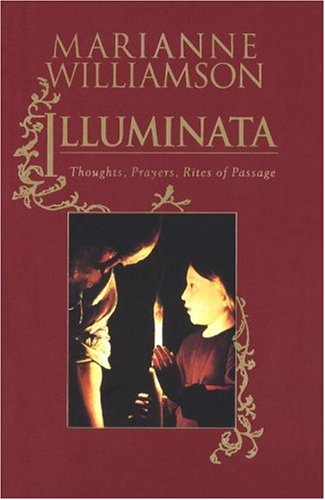 Illuminata: Thoughts, Prayers, Rites of Passage 9780679435501