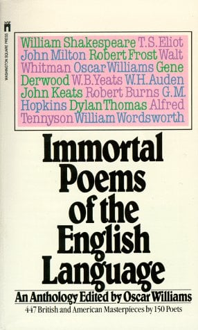 Immortal Poems of the English Language: An Anthology 9780671496104