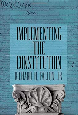 Implementing the Constitution 9780674004641