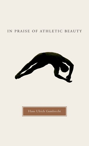In Praise of Athletic Beauty 9780674021723