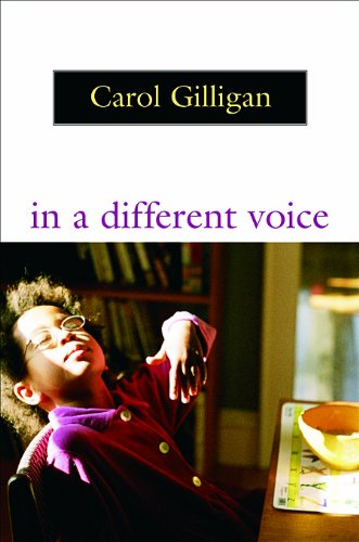 In a Different Voice: Psychological Theory and Women's Development 9780674445444