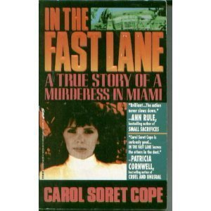 In the Fast Lane: A True Story of Murder in Miami 9780671730260