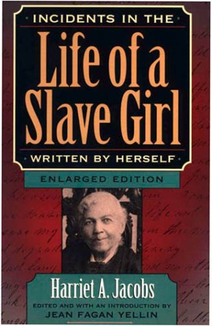 Incidents in the Life of a Slave Girl, Written by Herself 9780674002715