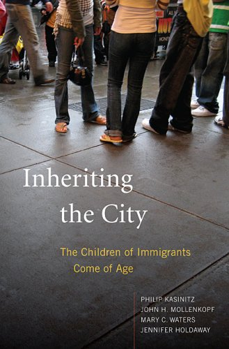 Inheriting the City: The Children of Immigrants Come of Age 9780674028036