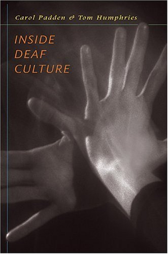 Inside Deaf Culture 9780674015067