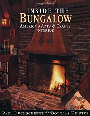 Inside the Bungalow: America's Arts and Crafts Interior 9780670873739
