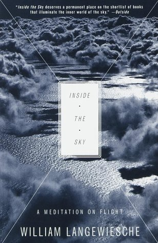 Inside the Sky: A Meditation on Flight 9780679750079