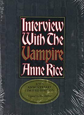 Interview with the Vampire: Anniversary Edition 9780679450849