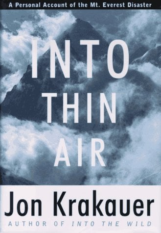 Into Thin Air: A Personal Account of the Mount Everest Disaster 9780679457527