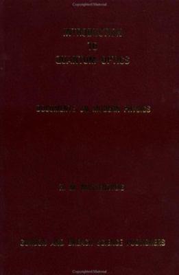 Introduction to Quantum Optics 9780677039008
