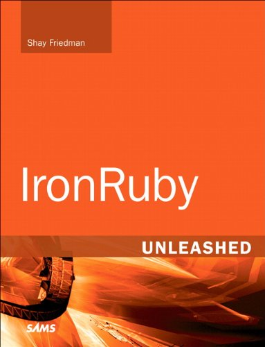 IronRuby Unleashed 9780672330780