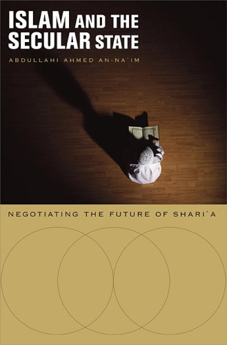 Islam and the Secular State: Negotiating the Future of Shari'a 9780674027763