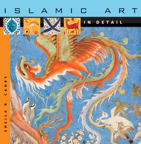 Islamic Art in Detail 9780674023901